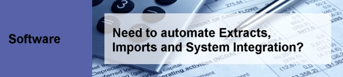 Need to automate Extracts, Imports and System Integration?